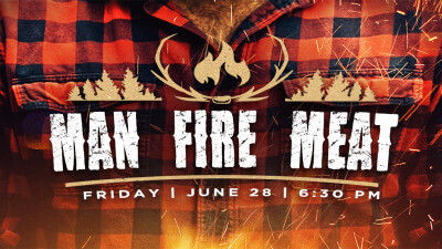Man. Fire. Meat.